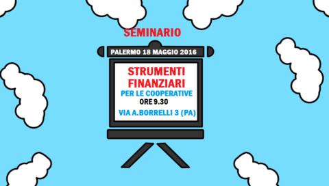 """Seminario """"Gli strumenti finanziari per le cooperative"""""""