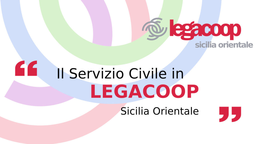 Calendari colloqui Servizio Civile Legacoop Sicilia Orientale Catania e Messina